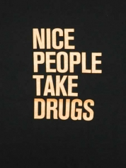 Nice People Take Drugs - Unisex Black T-Shirt